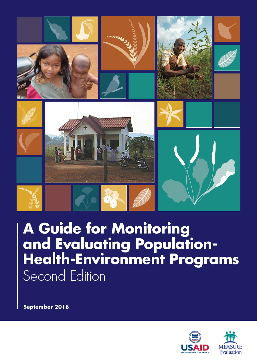 A Guide for Monitoring and Evaluating Population-Health-Environment Programs: Second Edition