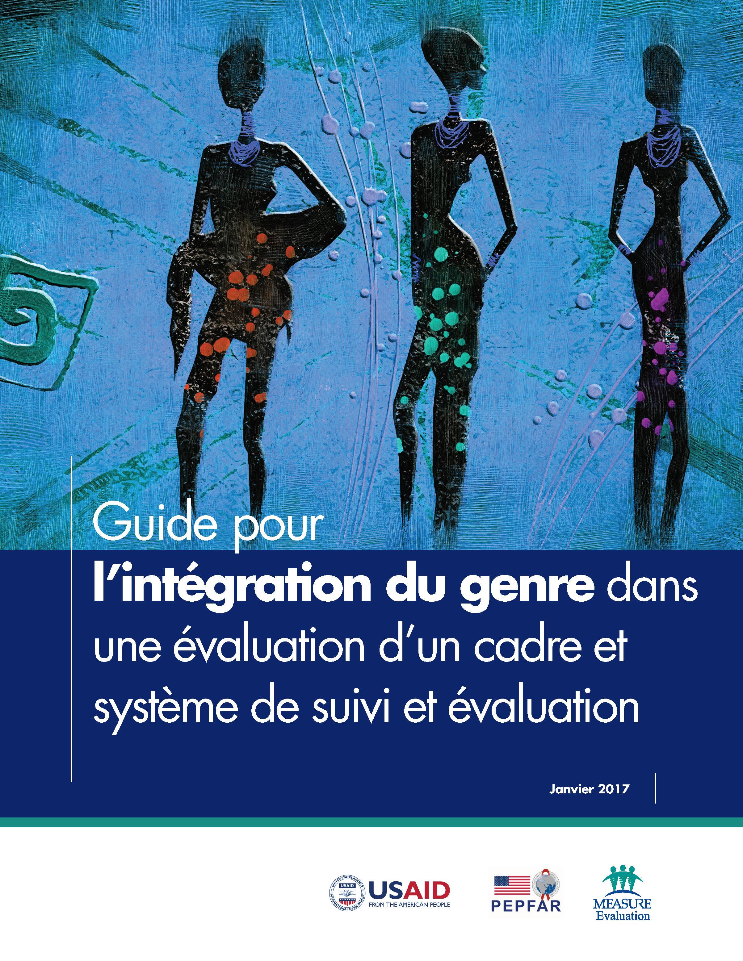 Guide pour lintgration du genre dans une valuation dun cadre et systme de suivi et valuation