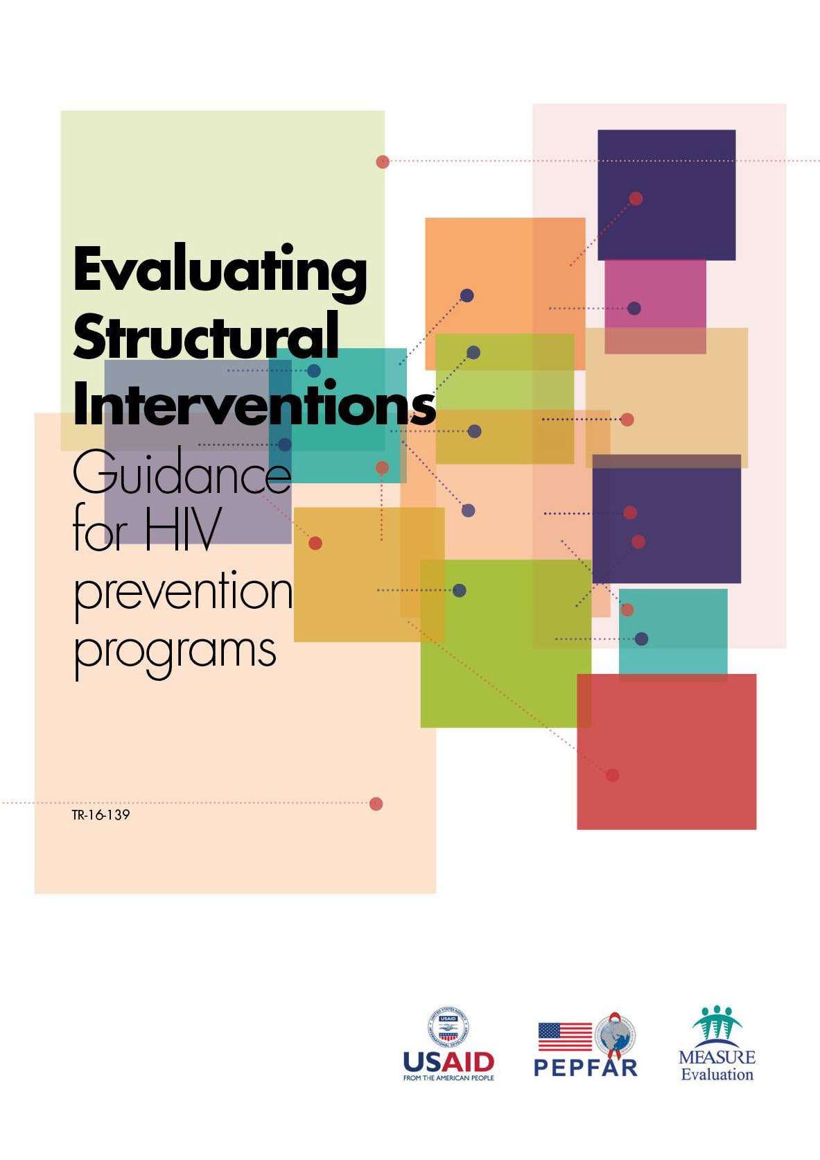 Evaluating Structural Interventions  Guidance for HIV prevention programs