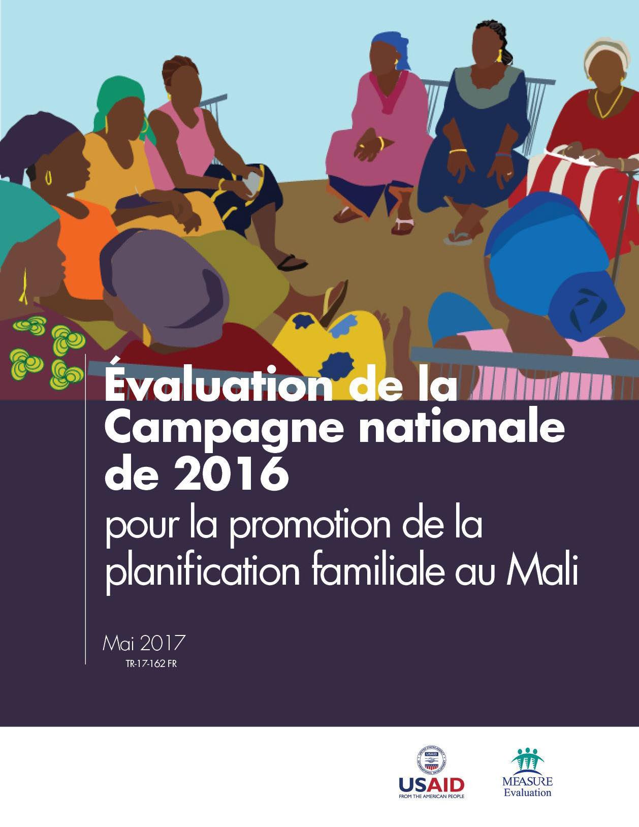 Evaluation de la Campagne nationale de 2016 pour la promotion de la planification familiale au Mali