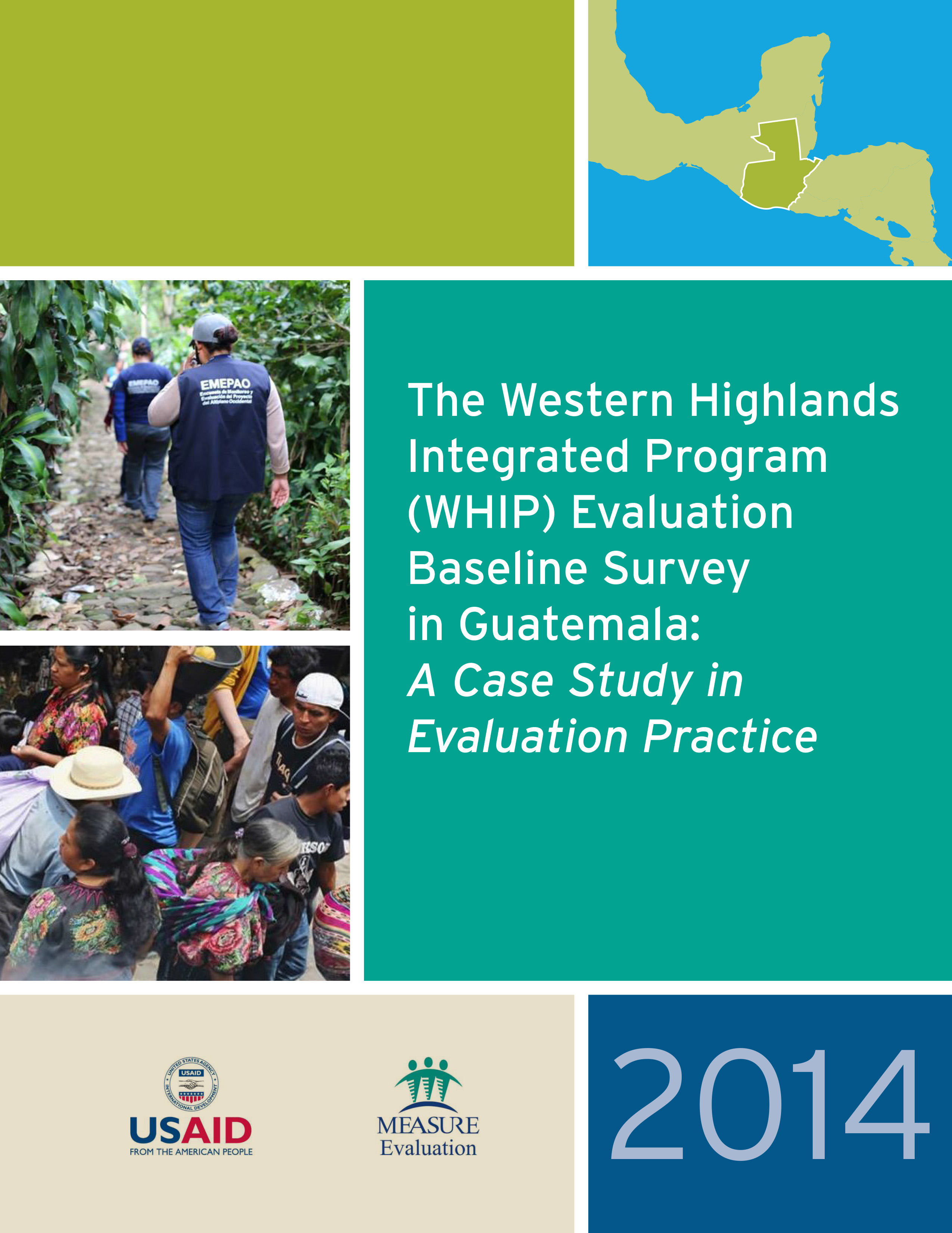The Western Highlands Integrated Program (WHIP) Evaluation Baseline Survey in Guatemala: A Case Study in Evaluation Practice