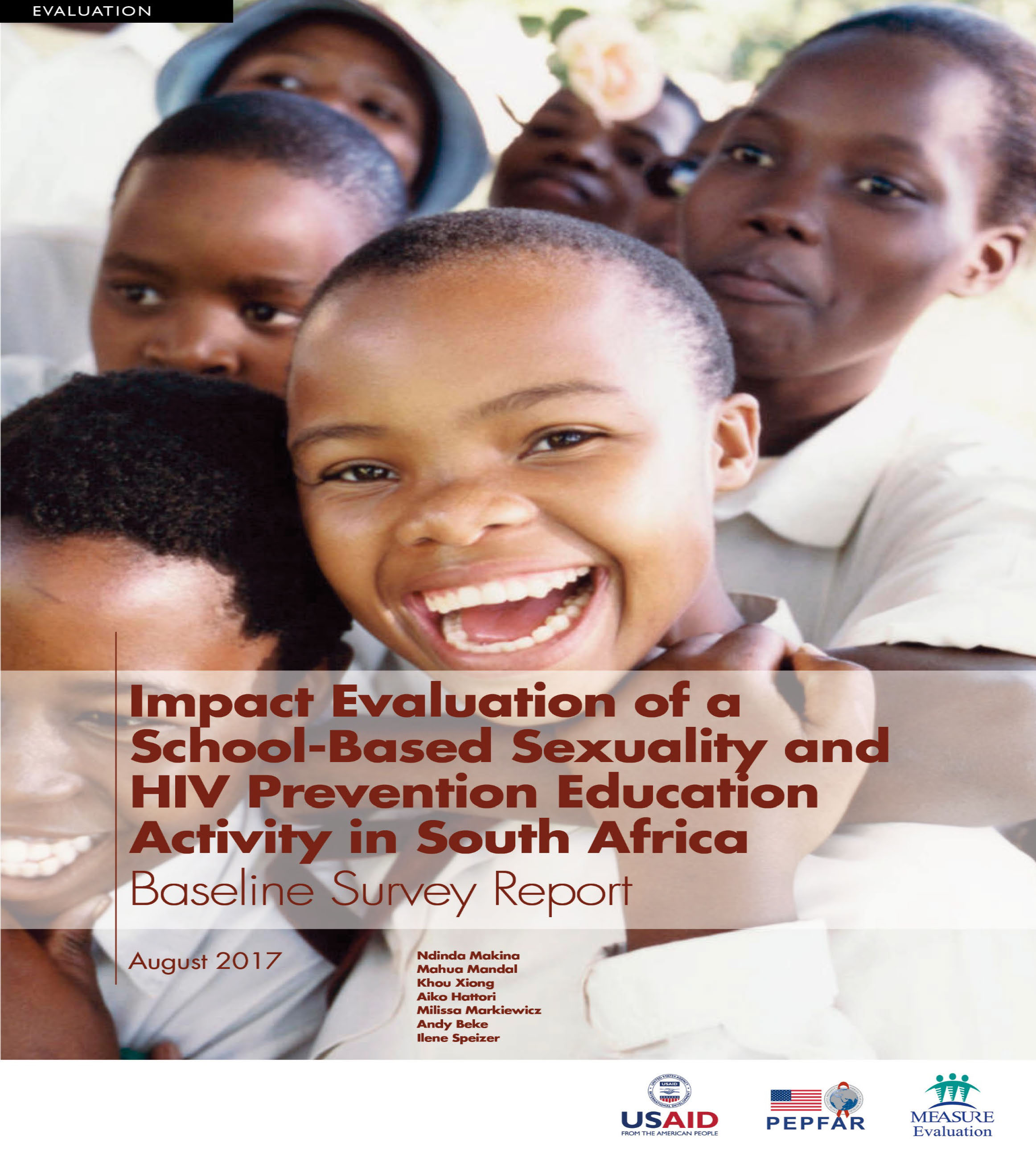 Impact Evaluation of a School-Based Sexuality and HIV Prevention Education Activity in South Africa  Baseline Survey Report
