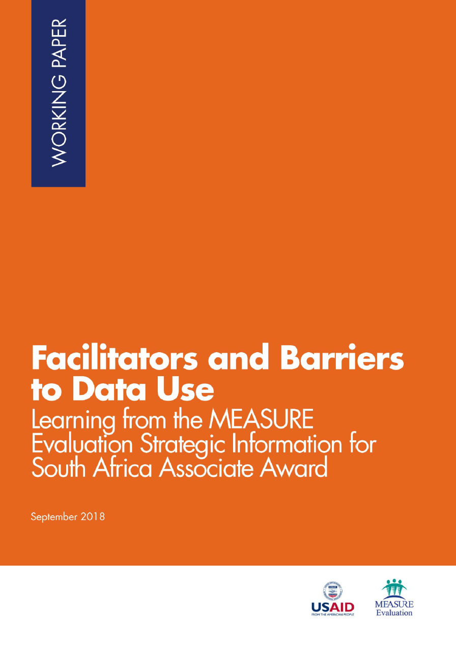 Facilitators and Barriers to Data Use: Learning from the MEASURE Evaluation Strategic Information for South Africa Associate Award