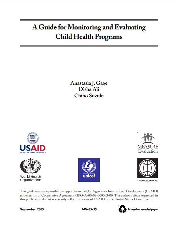 A Guide for Monitoring and Evaluating Child Health Programs