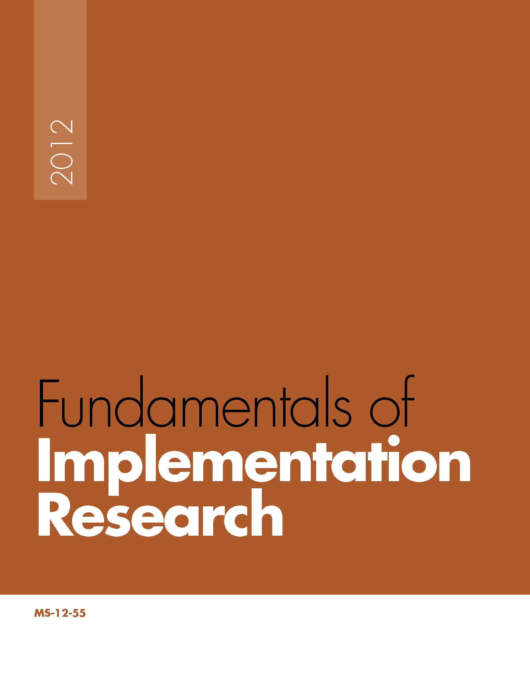 Fundamentals of Implementation Research