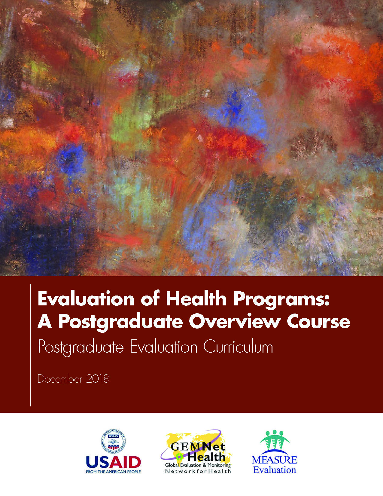Evaluation of Health Programs: A Postgraduate Overview Course  Postgraduate Evaluation Curriculum