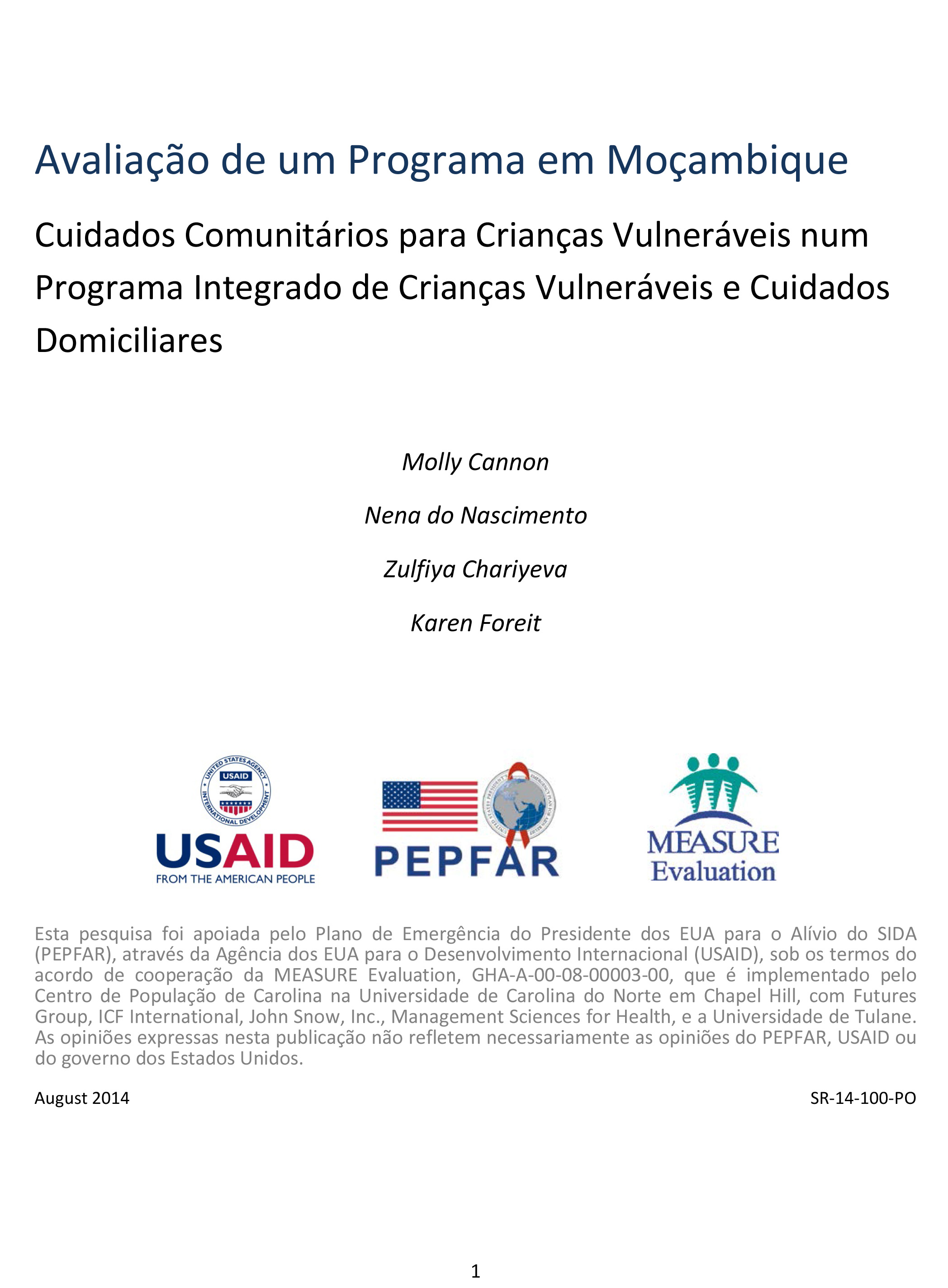 Avaliao de um Programa em Moambique. Cuidados Comunitrios para Crianas Vulnerveis num Programa Integrado de Crianas Vulnerveis e Cuidados Domiciliares