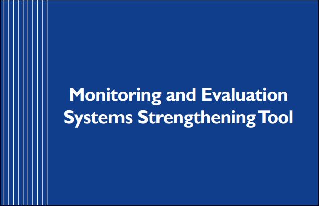 Monitoring and Evaluation Systems Strengthening Tool