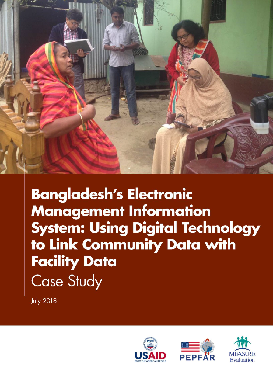 Bangladesh's Electronic Management Information Systems: Using Digital Technology to Link Community Data with Facility Data: Case Study