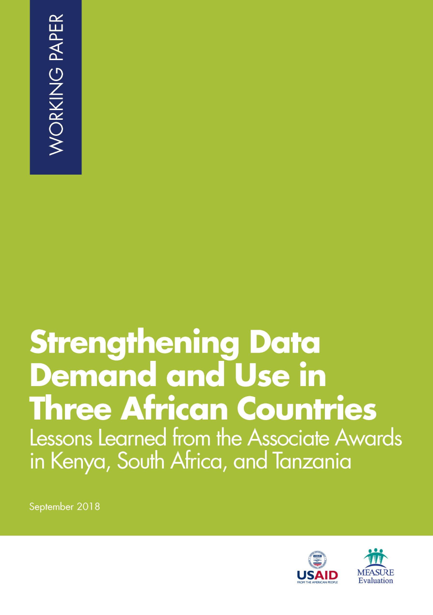 Strengthening Data Demand and Use in Three African Countries: Lessons Learned from the Associate Awards in Kenya