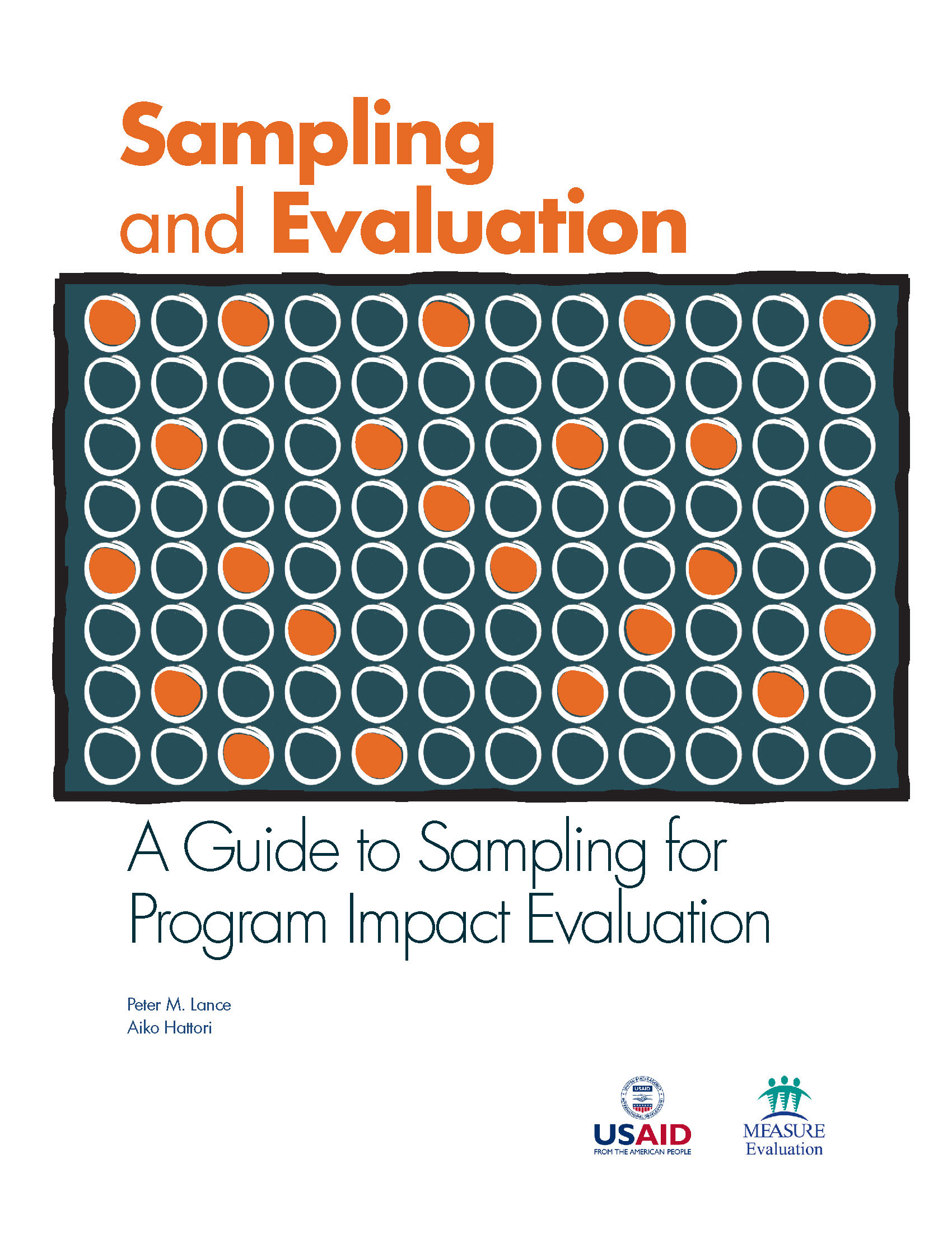 Sampling and Evaluation  A Guide to Sampling for Program Impact Evaluation