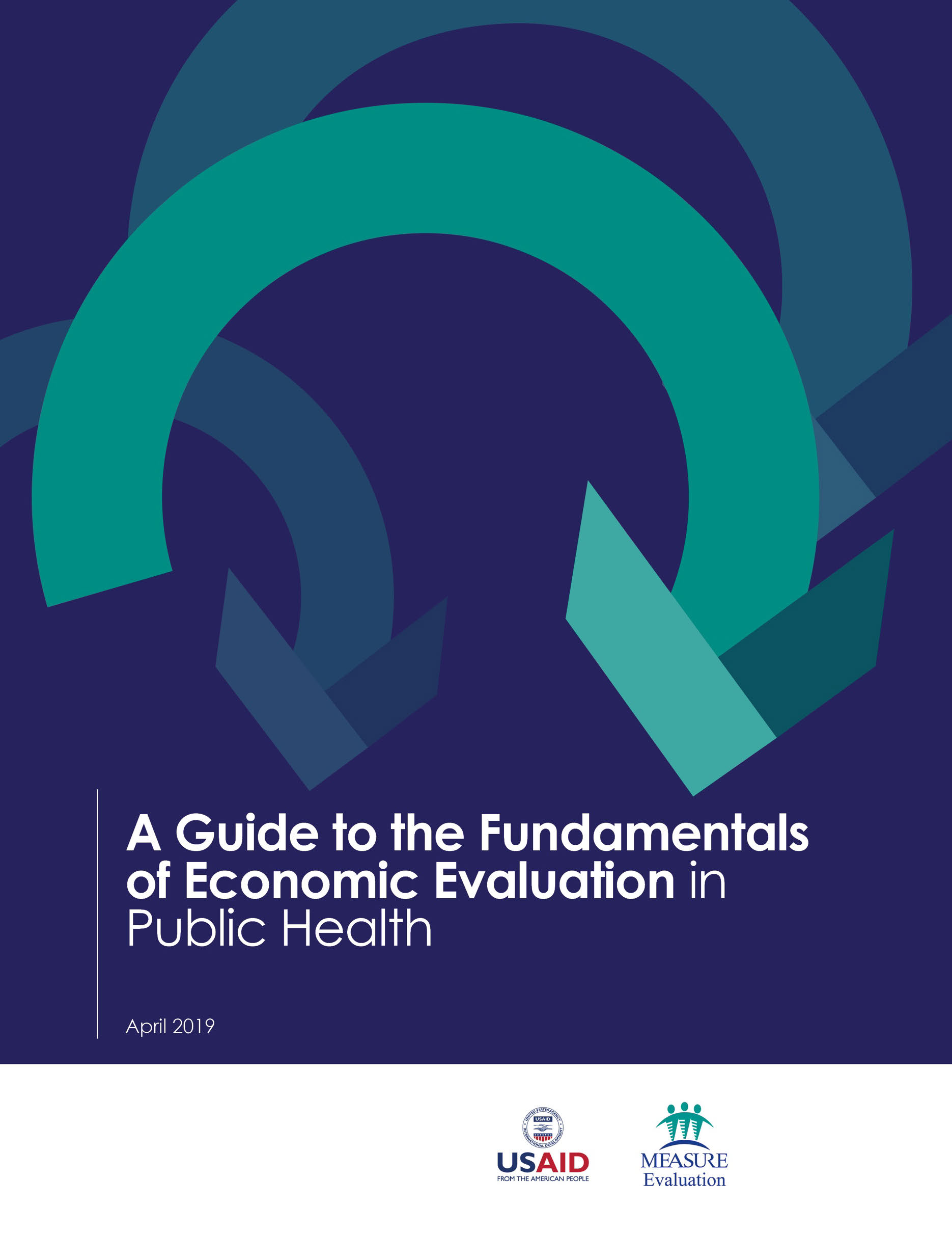 A Guide to the Fundamentals of Economic Evaluation in Public Health