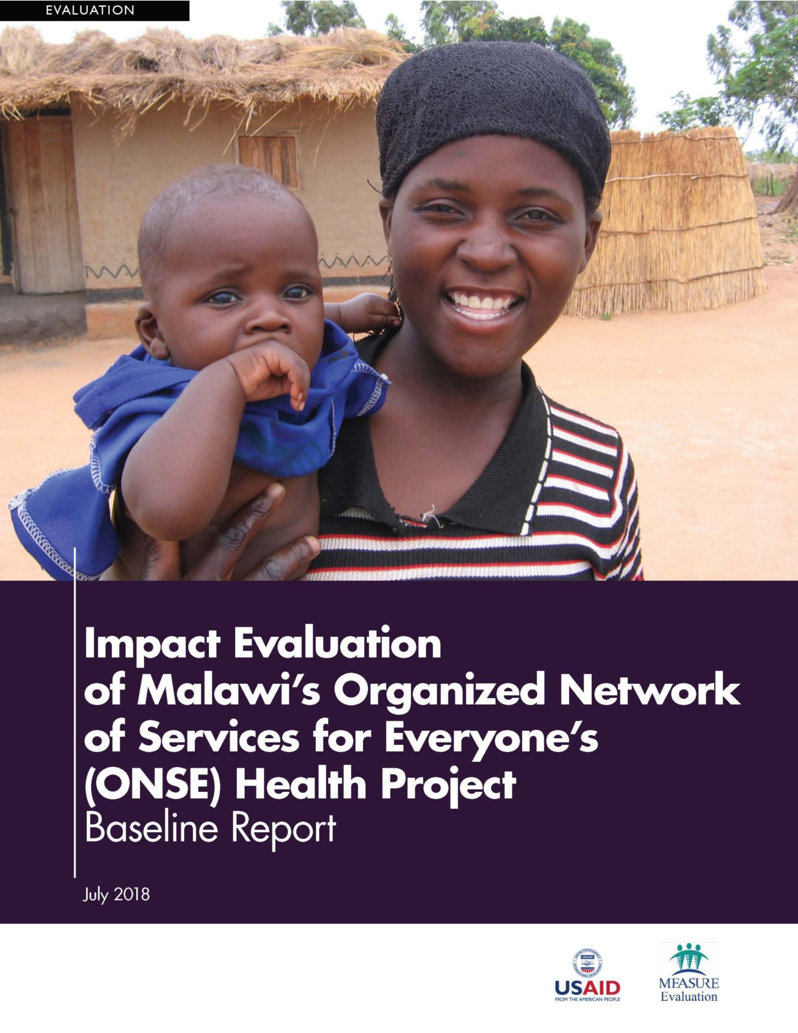 Impact Evaluation of Malawi's Organized Network of Services for Everyone's (ONSE) Health Project: Baseline Report