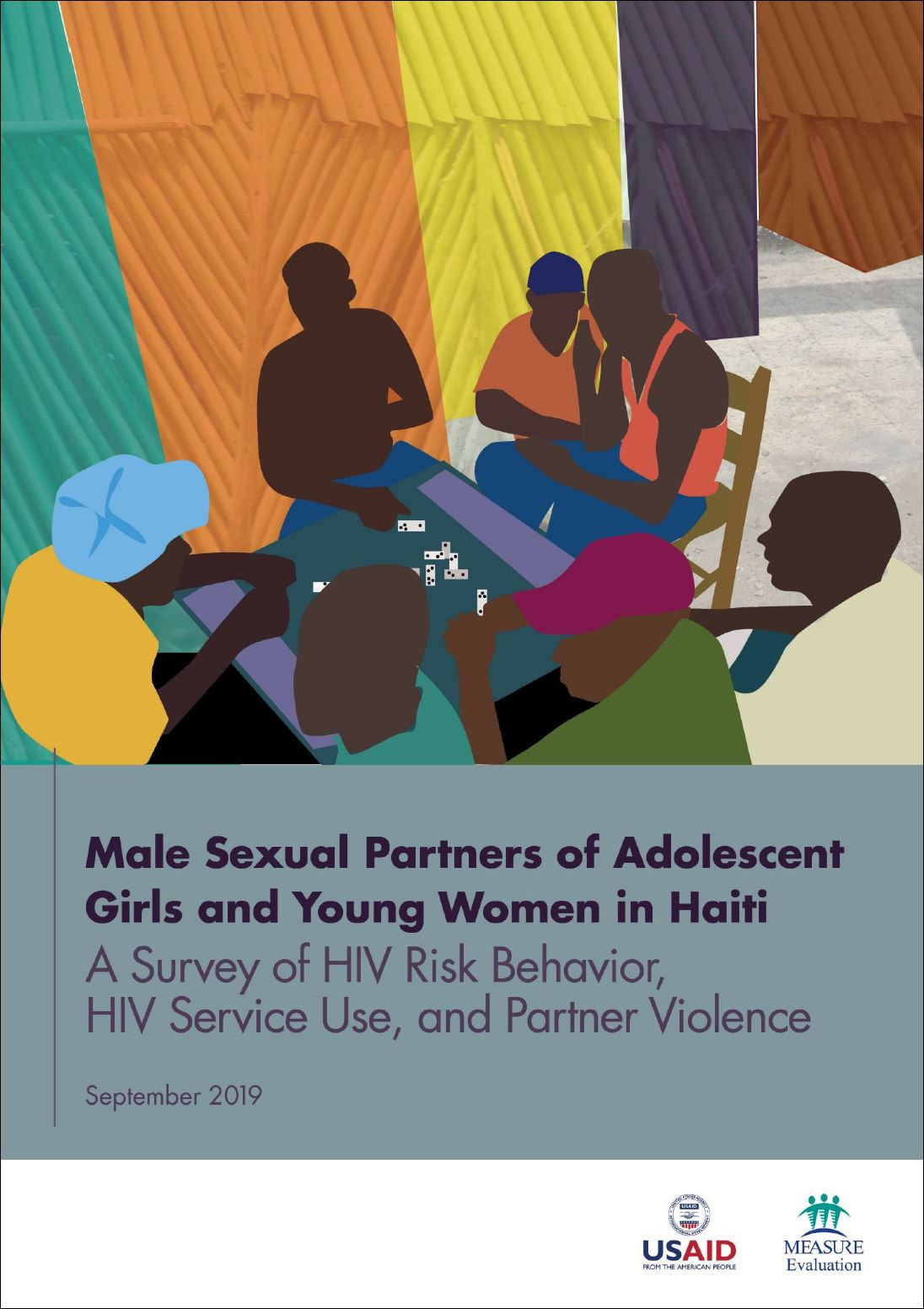 Male Sexual Partners of Adolescent Girls and Young Women in Haiti: A Survey of HIV Risk Behavior