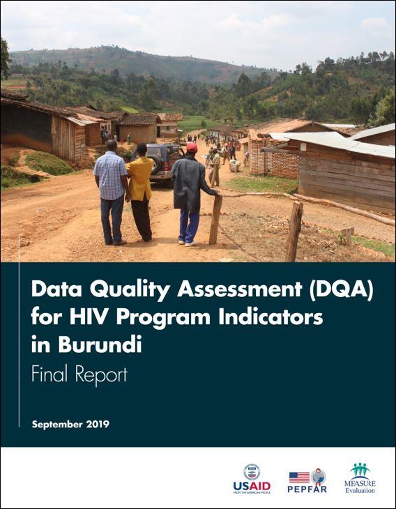 Data Quality Assessment (DQA) for HIV Program Indicators in Burundi: Final Report