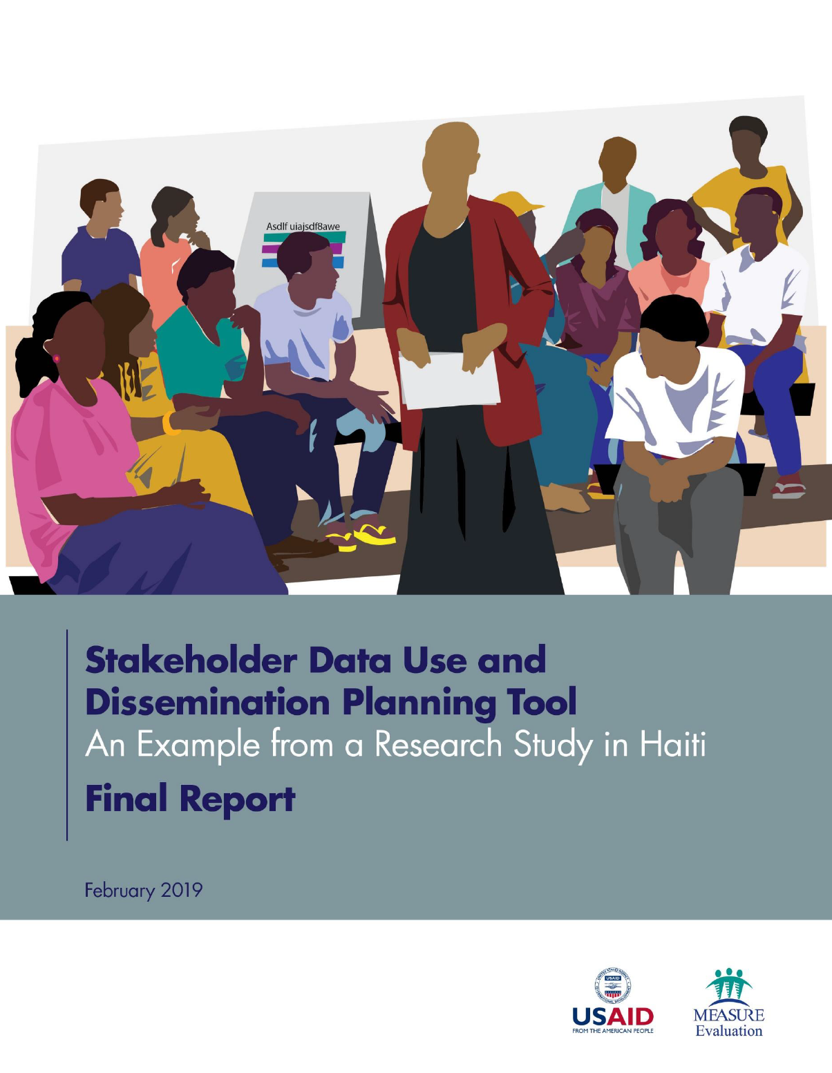 Stakeholder Data Use and Dissemination Planning Tool: An Example from a Research Study in Haiti: Final Report