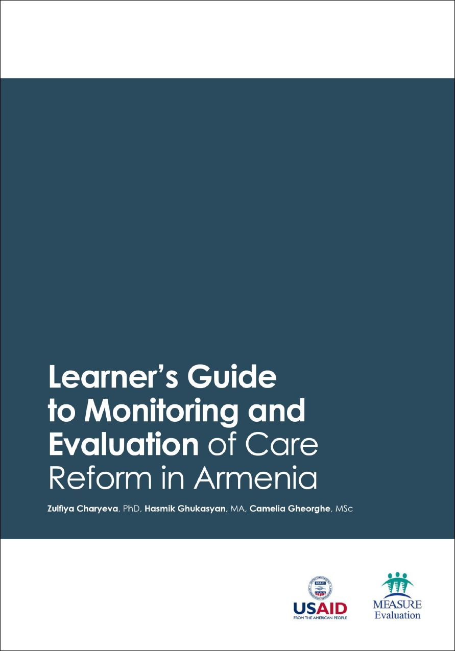 Learners Guide to Monitoring and Evaluation of Care Reform in Armenia