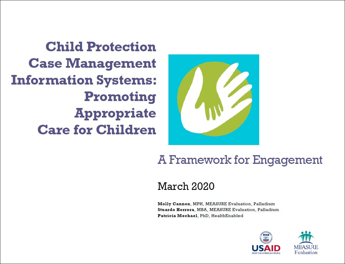 Child Protection Case Management Information Systems: Promoting Appropriate Care for Children: A Framework for Engagement