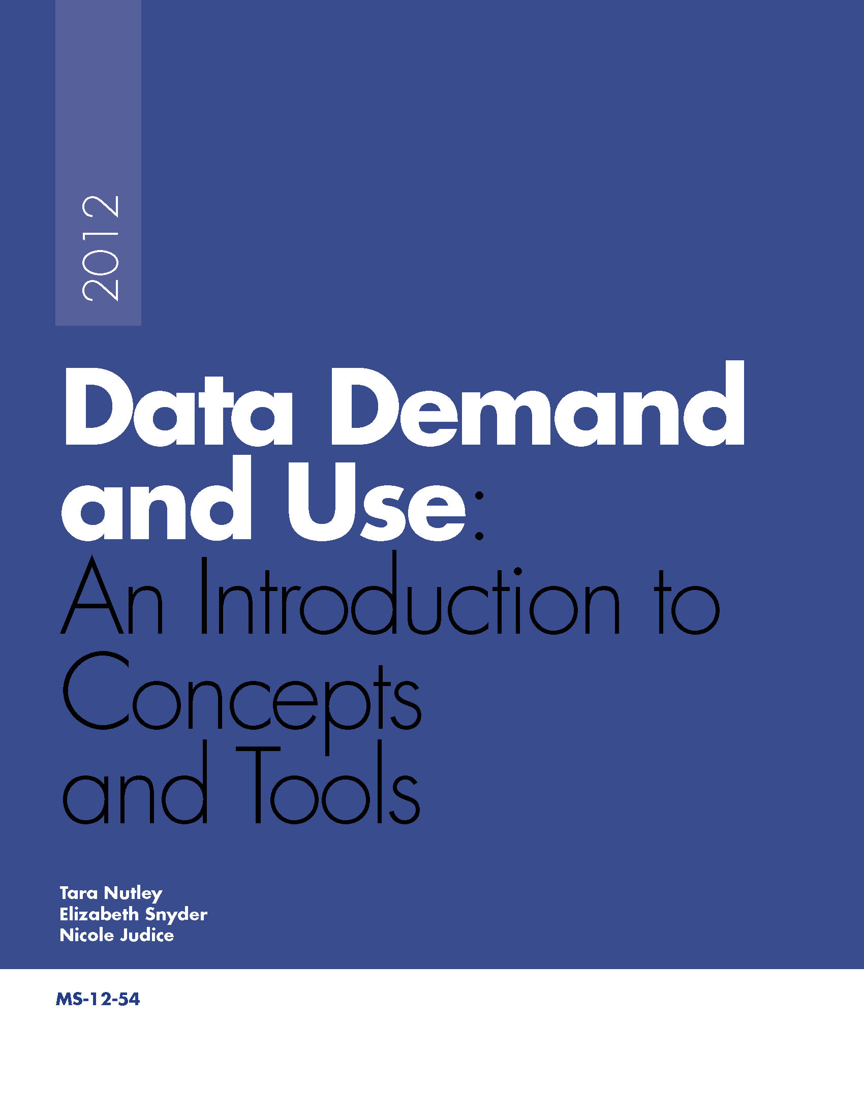 Data Demand and Use: An Introduction to Concepts and Tools