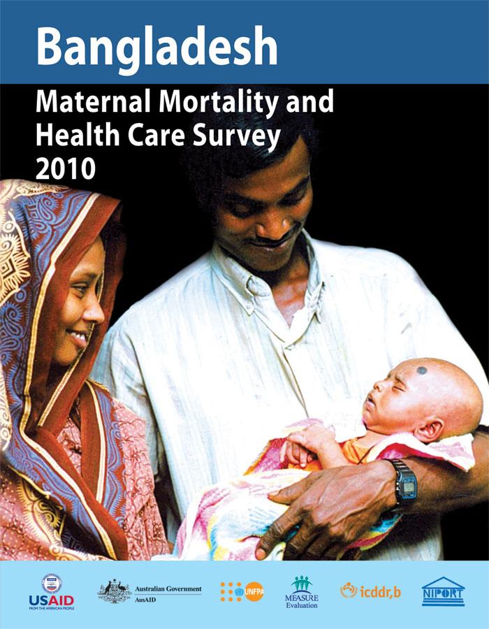 Bangladesh Maternal Mortality and Health Care Survey 2010