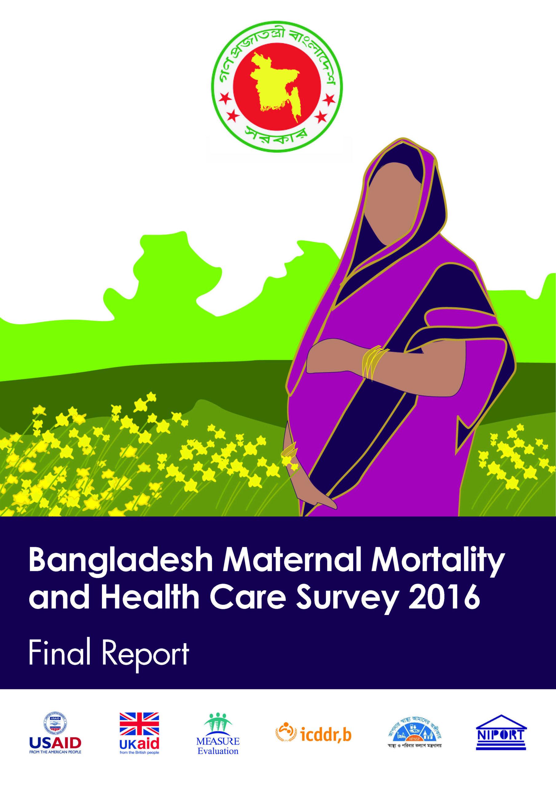 Bangladesh Maternal Mortality and Health Care Survey (BMMS) 2016: Final Report