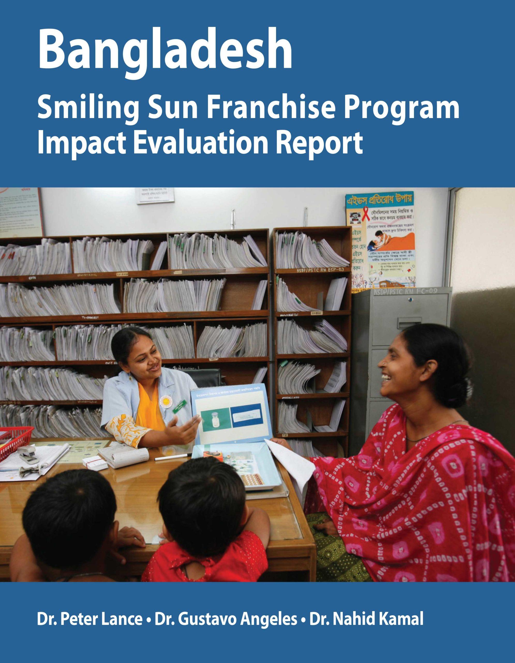 Bangladesh Smiling Sun Franchise Program Impact Evaluation Report