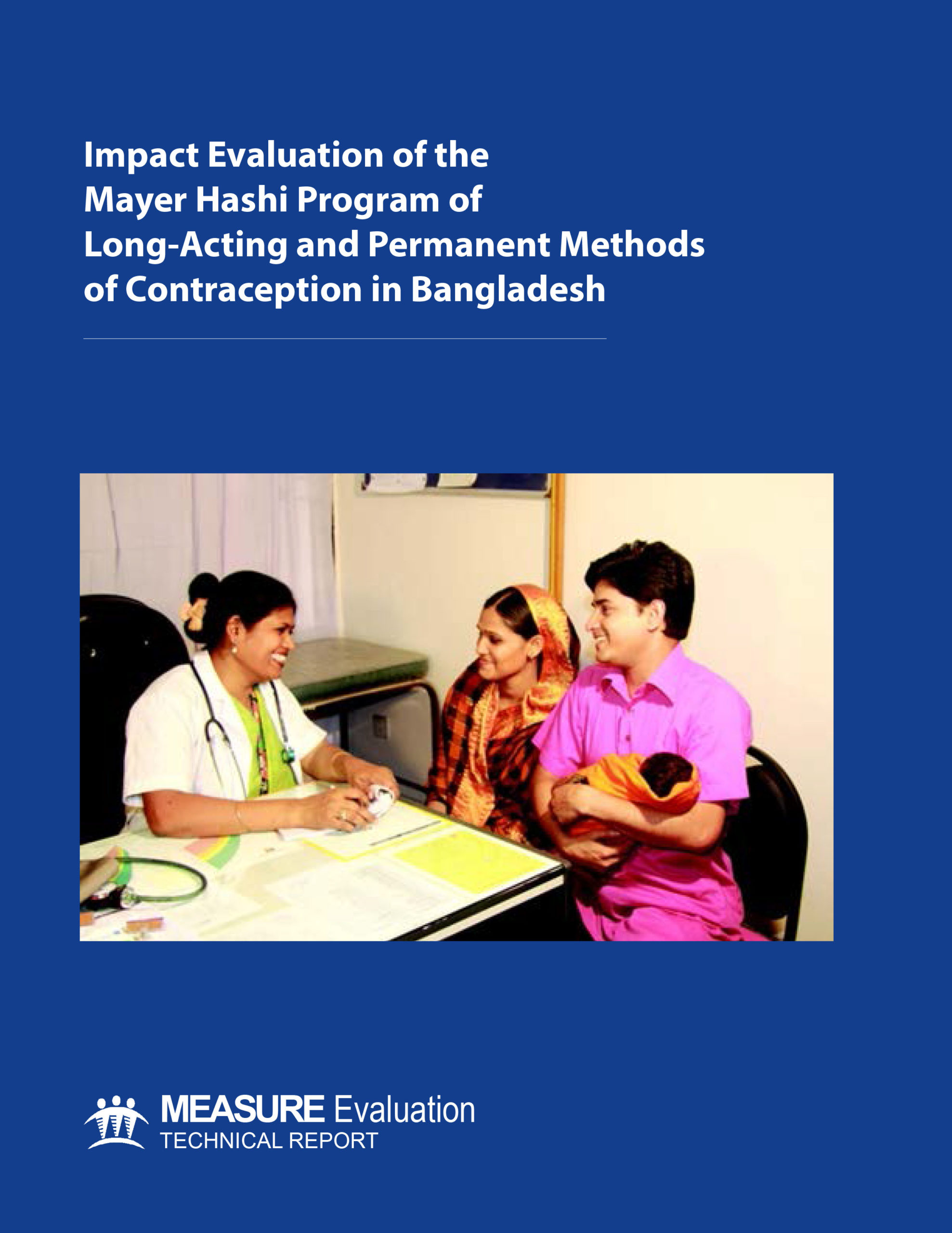 Impact Evaluation of the Mayer Hashi Program of Long-Acting and Permanent Methods of Contraception in Bangladesh
